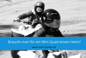 ▶ Braucht man für ein Mini Quad einem Helm?