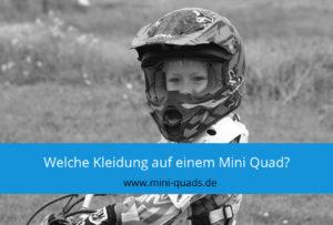 ▶ Welche Kleidung sollte ein Kind auf einem Mini Quad tragen?