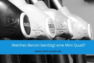 ▶ Welches Benzin benötigt eine Mini Quad?
