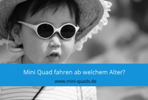 ▶ Mini Quad ab welchem Alter?