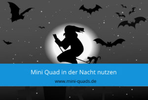 ▶ Checkliste: Mini Quad Tour in der Nacht