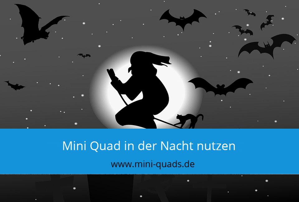 Nachtfahrt mit dem Mini Quad